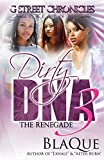 Dirty DNA 3: The Renegade (Volume 3)