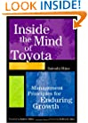 Inside the Mind of Toyota: Management Principles for Enduring Growth