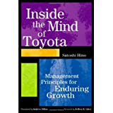 Inside the Mind of Toyota: Management Principles for Enduring Growthby Satoshi Hino
