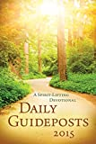 Daily Guideposts 2015: A Spirit-Lifting Devotional (Jacketed Hardcover)