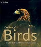 img - for Collins Birds: A Complete Photographic Guide to all British and European Species book / textbook / text book