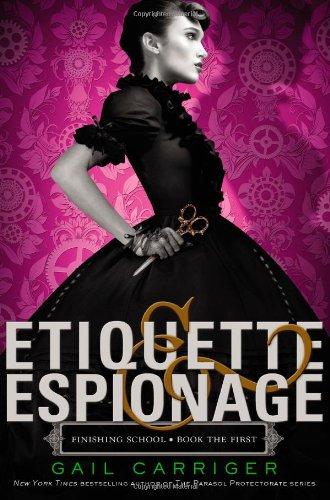 Image of Etiquette & Espionage (Finishing School)