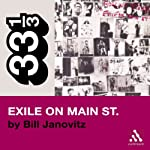 The Rolling Stones' Exile on Main St. (33 1/3 Series) | Bill Janovitz