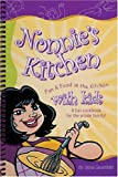 Nonnie's Kitchen: Fun & Food in the Kitchen with Kids