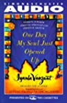 One Day My Soul Just Opened Up: Worki...