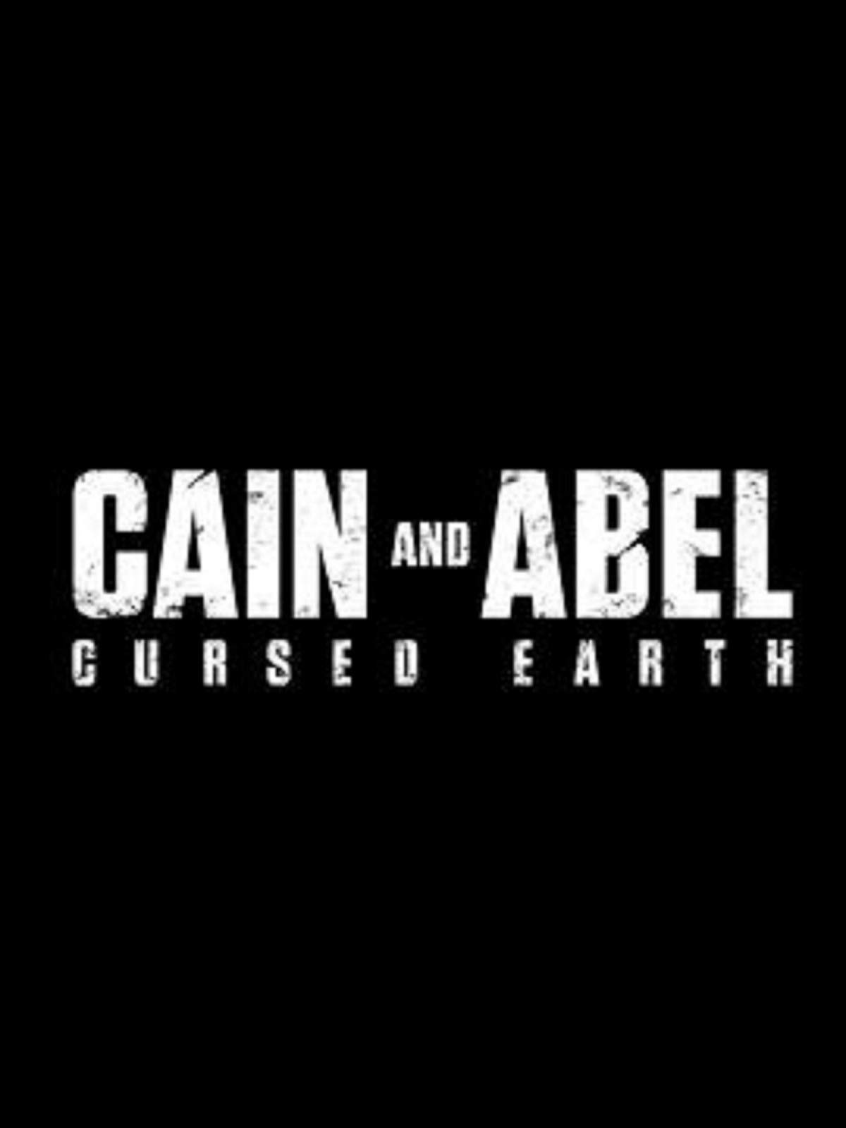 Cain & Abel - Cursed Earth