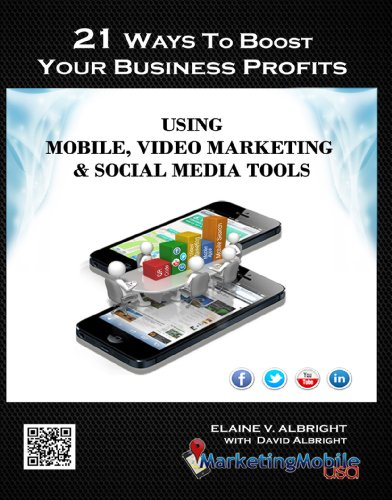 21-ways-to-boost-your-business-profits-using-mobile-video-marketing-social-media-tools-english-editi