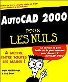 echange, troc Mark Middlebrook, Bud Smith, Jean-Luc Rostan - Autocad 2000 pour les nuls