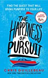 The Happiness of Pursuit: Find the Quest that will Bring Purpose to Your Life (English Edition)