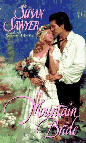 Mountain Bride, SUSAN SAWYER