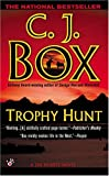Trophy Hunt (A Joe Pickett Novel)