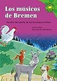 Los musicos de Bremen: Versión del cuento de los hermanos Grimm (Read-It! Readers En Espanol: Fairy Tales Green Level) (Spanish Edition) (1404816283) by Blair, Eric