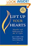 Lift Up Your Hearts: Homilies and Ref...