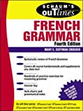 Schaum's Outline of French Grammar (Schaum's Outline Series)