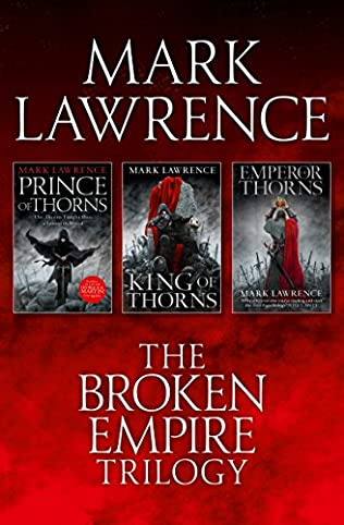 The Complete Broken Empire Trilogy Omnibus by Mark Lawrence