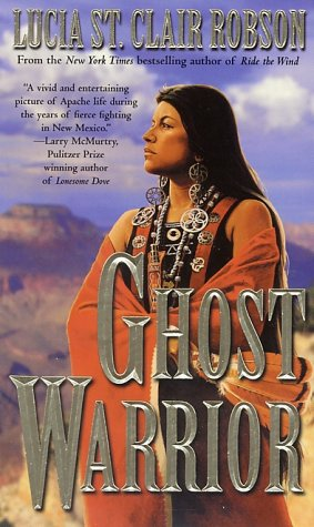 Ghost Warrior, Lucia St. Clair Robson