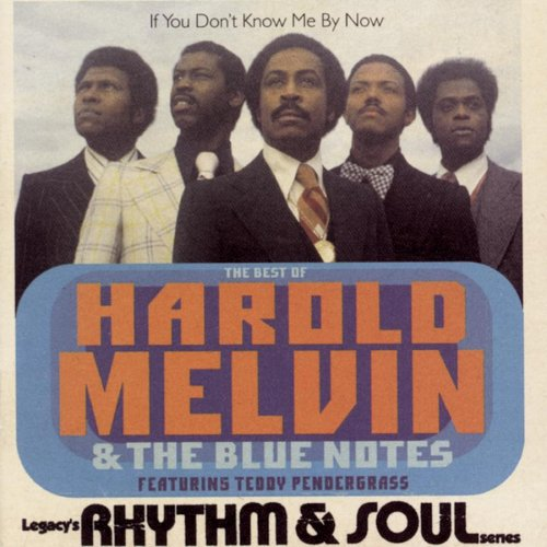 Harold Melvin - The Best Of Harold Melvin & The Blue Notes: If You Don