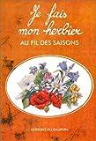 echange, troc Marie-Antoinette Mulot - Je fais mon herbier au fil des saisons