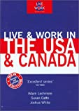Live and Work in the USA and Canada (Live & Work)