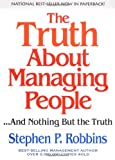 img - for The Truth About Managing People...And Nothing But the Truth book / textbook / text book