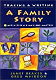 Tracing & Writing a Family Story (A Janet Reakes Guide)