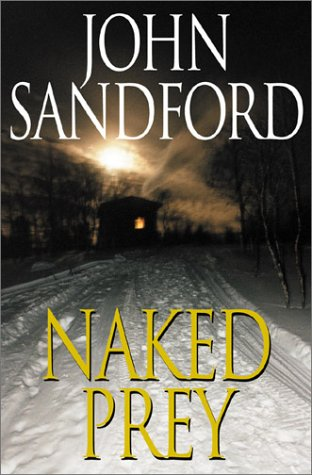 Naked Prey, JOHN SANDFORD