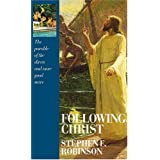 Following Christ: The Parable of the Divers and More Good News ~ Stephen E. Robinson