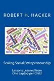 img - for Scaling Social Entrepreneurship: Lessons Learned from One Laptop per Child book / textbook / text book