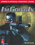 Project IGI: I'm Going In: Prima's Official Strategy Guide (Prima's Official Strategy Guides)