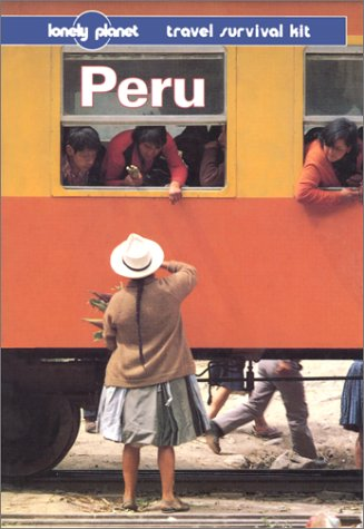Lonely Planet Peru (3rd ed.)