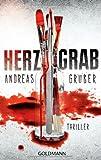 Herzgrab: Thriller von Andreas Gruber