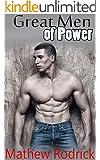 Gay Romance : Great Men of Power (MM Menage Gay Romance)