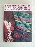 A Treasury of Knitting Patterns (068417314X) by Walker, Barbara G.