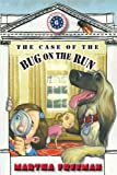 The Case of the Bug on the Run (First Kids Mysteries)