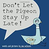 Don&#39;t Let the Pigeon Stay Up Late!