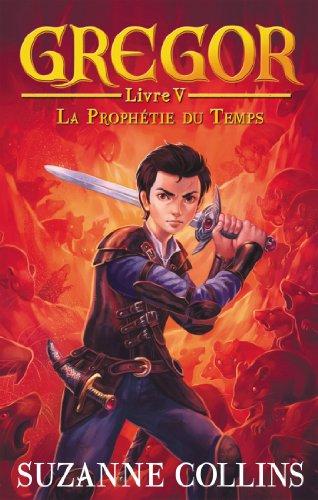 Gregor - Tome 5 - La Prophétie du Temps (Hors-séries)