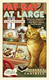 Fat Cat At Large (A Fat Cat Mystery)