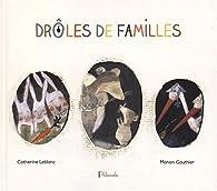Drôles de familles par Catherine Leblanc