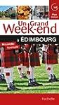 Un Grand Week-End � Edimbourg
