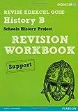 Cathy Warren Revise Edexcel: Edexcel GCSE History Specification B Schools History Project Revision Workbook Support (REVISE Edexcel History)