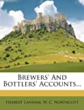 img - for Brewers' And Bottlers' Accounts... book / textbook / text book
