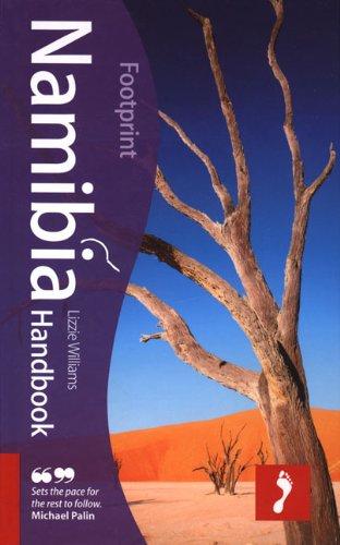 Namibia Handbook, 5th: Tread Your Own Path (Footprint Namibia Handbook)