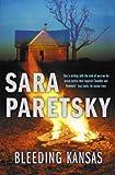 Bleeding Kansas (0340839120) by Sara Paretsky