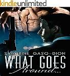 What Goes Around...: The Santoro Stories