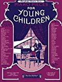 Piano Pieces For Young Children (Everybody's Favorite (Unnumbered))