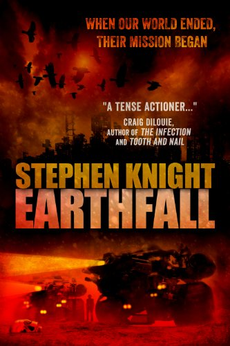 Earthfall [Kindle Edition] by Stephen Knight