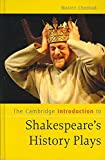 img - for [The Cambridge Introduction to Shakespeare's History Plays] (By: Warren L. Chernaik) [published: November, 2007] book / textbook / text book