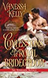 Confessions of a Royal Bridegroom (Renegade Royal Book 2)