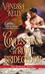 Confessions of a Royal Bridegroom (Re...