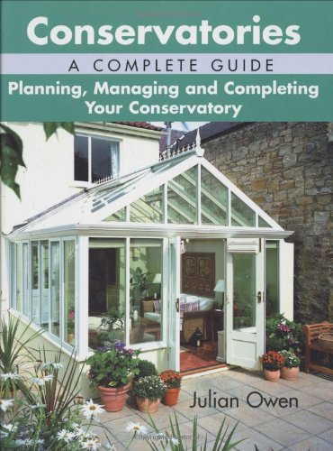 Conservatories: A Complete Guide